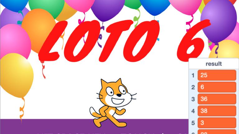 [Scratch 3] ロト6予想機 スクラッチを使って、宝くじ予想
